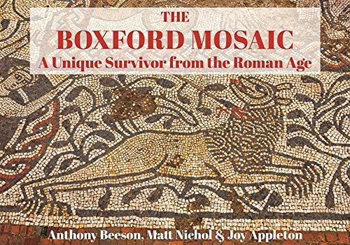 9781846743924: The Boxford Mosaic: A Unique Survivor from the Roman Age