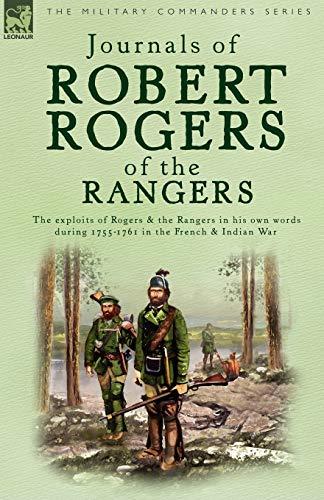 Journals of Robert Rogers of the Rangers: Rogers, Robert