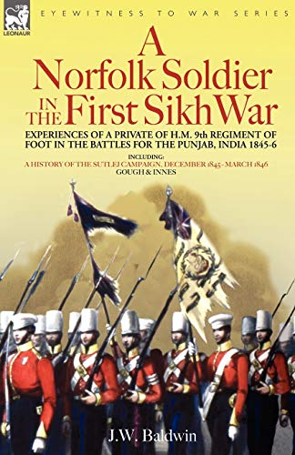 A Norfolk Soldier in the First Sikh
