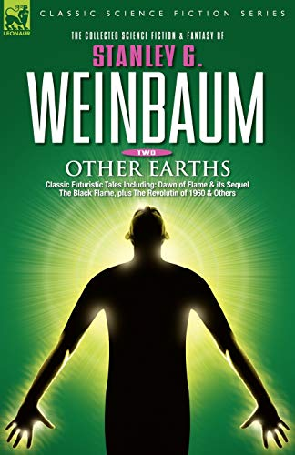 9781846770623: OTHER EARTHS - Classic Futuristic Tales Including: Dawn of Flame & its Sequel The Black Flame, plus The Revolution of 1960 & Others (v. 2)