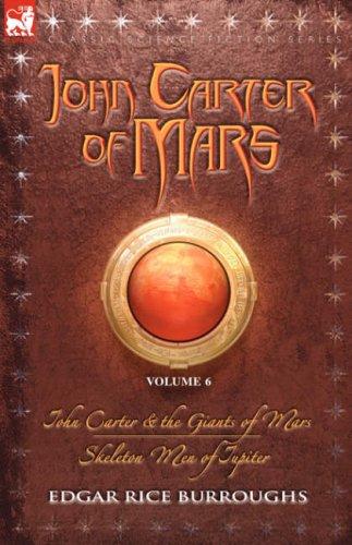 9781846772139: John Carter of Mars Vol. 6: John Carter & the Giants of Mars and Skeleton Men of Jupiter