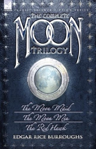 9781846772412: The Complete Moon Trilogy: The Moon Maid, The Moon Men & The Red Hawk