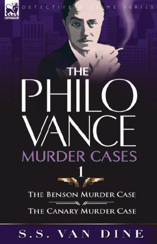 9781846773525: The Philo Vance Murder Cases: 1-The Benson Murder Case & The 'Canary' Murder Case