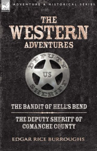 9781846774393: Western Adventures: The Bandit of Hell's Bend & The Deputy Sheriff of Comanche County