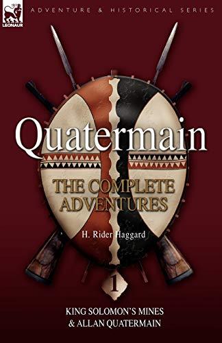9781846775291: Quatermain: The Complete Adventures 1 King Solomon S Mines & Allan Quatermain