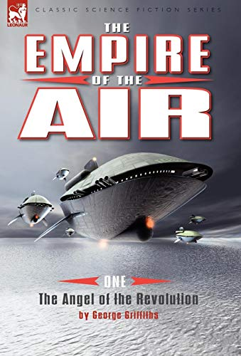 9781846776885: The Empire of the Air: 1-The Angel of the Revolution