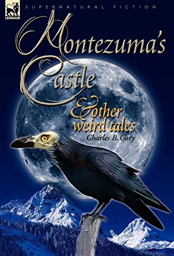 9781846776939: Montezuma's Castle and Other Weird Tales