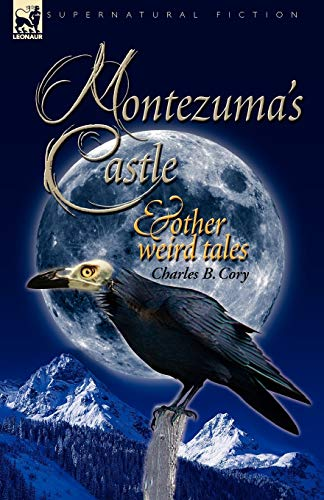 9781846776946: Montezuma's Castle and Other Weird Tales