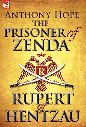 The Prisoner of Zenda & Its Sequel: Hope, Anthony