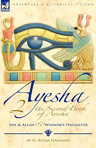 9781846777233: The Second Book of Ayesha-She and Allan & Wisdom's Daughter