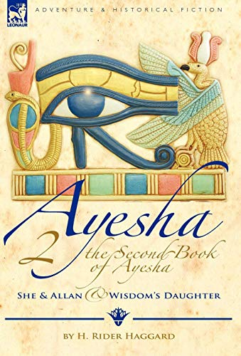 9781846777240: The Second Book of Ayesha-She and Allan & Wisdom's Daughter