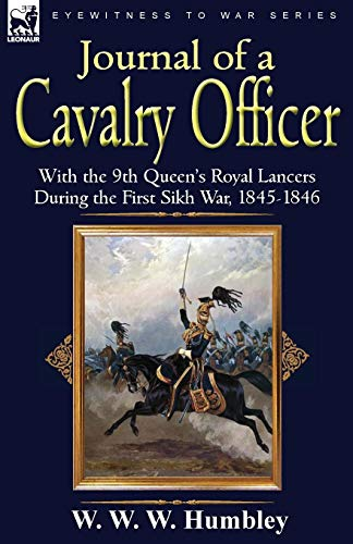 Journal of a Cavalry Officer: With the: Humbley, W. W.
