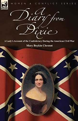 9781846779459: A Diary from Dixie: a Lady's Account of the Confederacy During the American Civil War