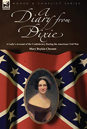 9781846779466: A Diary from Dixie: a Lady's Account of the Confederacy During the American Civil War