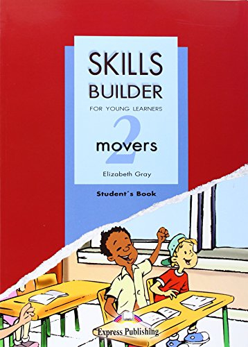 9781846792113: Skills builder for young learners. Movers. Student's book. Per la Scuola media: Skills Builder for Young Learners Movers 2 Based on the Revised Format for 2007 Student's Book