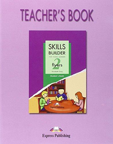9781846792229: Skills Builder FLYERS 2 Teacher's Book