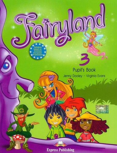 9781846793899: Fairyland 3 Pupil's Book