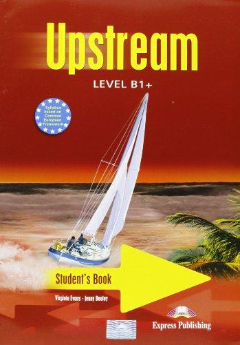 9781846794285: UPSTREAM LEVEL B1+ STUDENT'S PACK