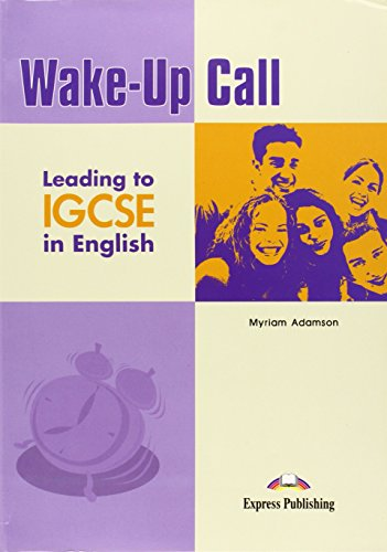 9781846795374: Wake-up Call Leading to IGCSE in English Student's Book