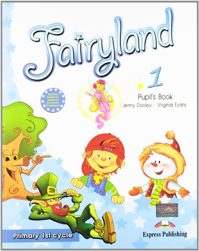 9781846797293: Fairyland 1 Primary 1st Cycle Pupil's Book