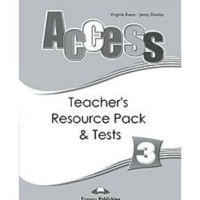 Access 3 Teacher's Resource Pack & Tests: Virginia Evans; Jenny