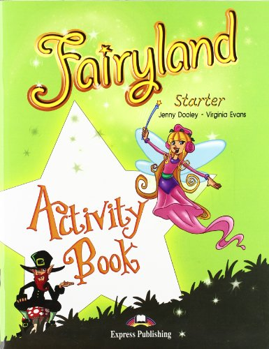 9781846799860: Fairyland Starter Activity Book