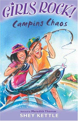 9781846800689: Camping Chaos (Girls Rock!) (Girls Rock!)