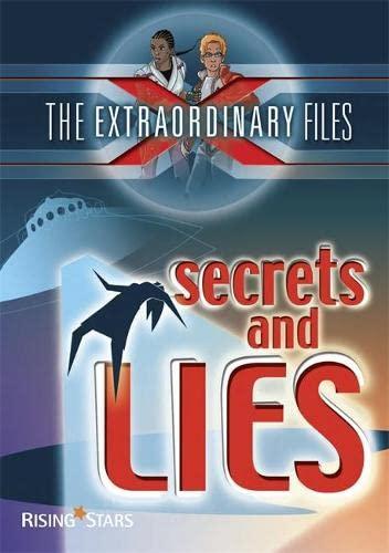 9781846802492: The Extraordinary Files: Secrets and Lies (Ex Files)