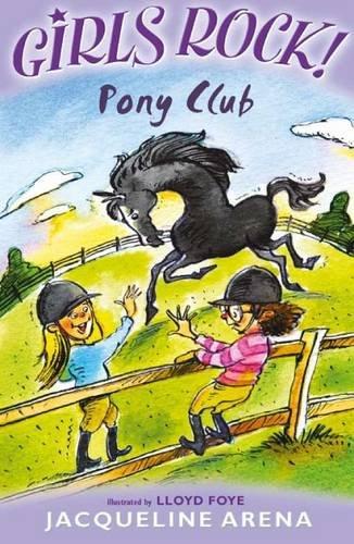9781846802713: Pony Club (Girls Rock!)