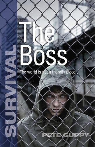 9781846805981: The Boss (Survival)