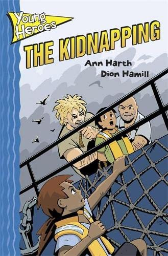 The Kidnapping. (Young Heroes): Ann Harth