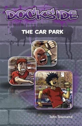 9781846808418: Dockside: The Car Parkstage 1 Book 8