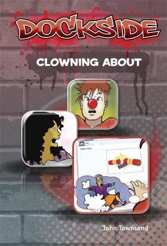 9781846808685: Dockside: Clowning About (Stage 3 Book 10)