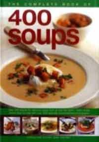 9781846810633: The Complete Book of 400 Soups