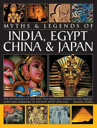 9781846810671: Legends and Myths of India, Egypt, China and Japan