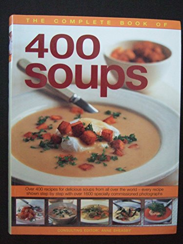 9781846811074: The Complete Book of 400 Soups