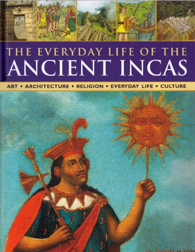 9781846811692: The Everyday Life of the Ancient Incas