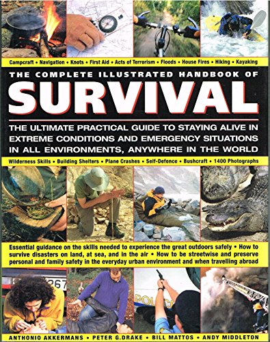 9781846812248: The Complete Illustrated Handbook of Survival
