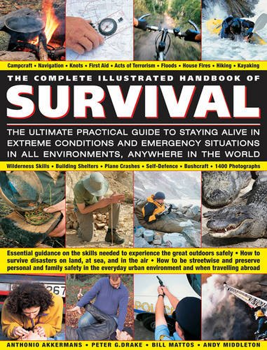 9781846812255: The Complete Illustrated Handbook of Survival: The