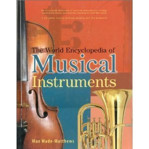 9781846814754: The World Encyclopedia of Musical Instruments