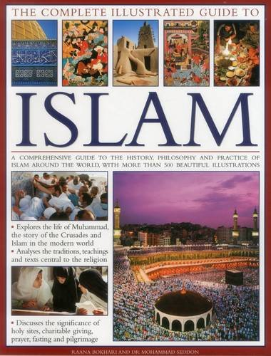 The Complete Illustrated Guide to Islam: A