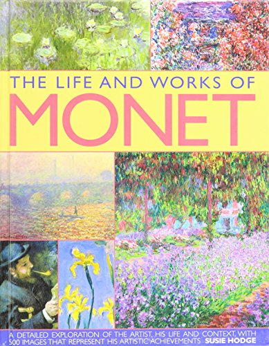 The Life and Works of Monet: Monet, Claude; Susie