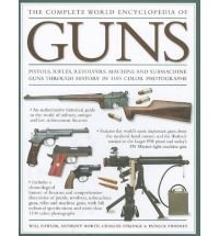 9781846815478: The Complete World Encyclopedia of Guns