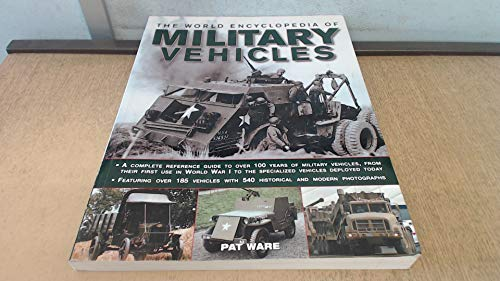 9781846815843: The World Encyclopedia of Military Vehicles
