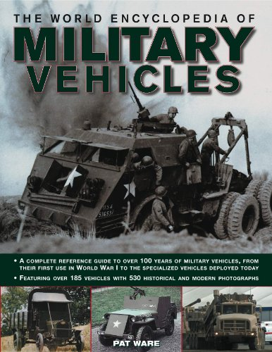 9781846815850: The Illustrated Guide to Military Vehicles:A complete reference guide to over 100 years of military vehicles.