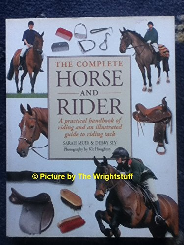 9781846815997: The Complete Horse and Rider