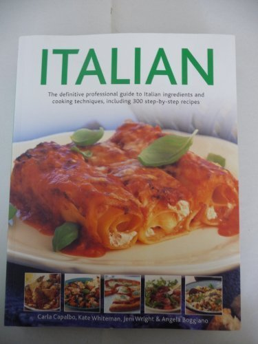 9781846816680: Italian The definitive professional guide to Italian ingredients and coooking techniques, including 300 step-by-step recipes.