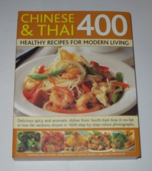 400 Thai & Chinese Delicious Recipes for Healthy Eating: n/a