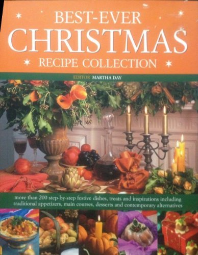 Best-Ever Christmas: Recipe Collection: Martha Day