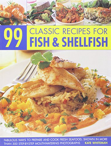 9781846818905: 99 Classic Recipes for Fish Shellfish